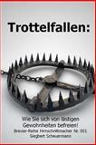 Trottelfallen, Siegbert Scheuermann, 1494397560