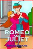 Romeo and Juliet, William Shakespeare, 1495457567