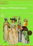 History of Women's Costume, Marion Sichel, 1555467563