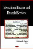 International Finance and Financial Services, Kristian L. Hagen, 1600217567
