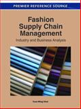 Fashion Supply Chain Management : Industry and Business Analysis, Tsan-Ming Choi, 1609607562