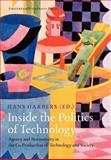 Inside the Politics of Technology : Agency and Normativity in the Co-Production of Technology and Society, , 9053567569
