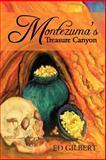 Montezuma?S Treasure Canyon, Ed Gilbert, 1466977566