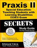 Praxis II Special Education Teaching Students with Learning Disabilities (0381) Exam Secrets Study Guide : Praxis II Test Review for the Praxis II: Subject Assessments, Praxis II Exam Secrets Test Prep Team, 1610727568