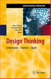 Design Thinking : Understand - Improve - Apply, , 3642137563