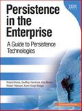 Persistence in the Enterprise : A Guide to Persistence Technologies, Brown, Kyle and Hambrick, Geoffrey, 0131587560