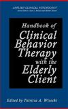 Handbook of Clinical Behavior Therapy with the Elderly Client, , 0306437562