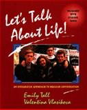 Let's Talk about Life! : An Integrated Approach to Russian Conversation, Tall, Emily and Vlasikova, Valentina, 0471157562