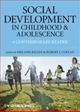 Social Development in Childhood and Adolescence : A Contemporary Reader, , 1405197560