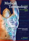 Medical Terminology : An Illustrated Guide, Cohen, Barbara Janson and DePetris, Ann, 1451187564