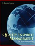 Quality Inspired Management : The Key to Sustainability, Aikens, C. Harold, 0131197568