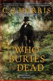 Who Buries the Dead, C. S. Harris, 0451417569
