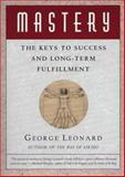 Mastery, George Leonard, 0452267560
