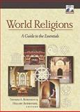 World Religions : A Guide to the Essentials, Robinson, Thomas A. and Rodrigues, Hillary, 0801047560