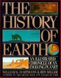 The History of the Earth, William K. Hartmann and Ron MIller, 0894807560