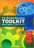The Autism Inclusion Toolkit : Training Materials and Facilitator Notes, Bowen, Maggie and Plimley, Lynn, 1412947561
