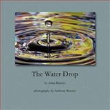The Water Drop, Anna Berenyi, 1481187562