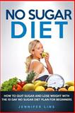 NO Sugar Diet, Jennifer Lins, 1500367567