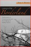 Living in the Borderland, Jerome S. Bernstein, 158391756X