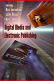 Digital Media and Electronic Publishing, , 0122277562