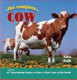 The Complete Cow, Sara Rath, 0785827560