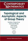 Topological and Asymptotic Aspects of Group Theory, Michael Mihalik, Mark Sapir, Zoran Sunik Rostislav Grigorchuk, 0821837567