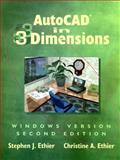 AutoCAD 3 Dimension, Windows Version, Ethier, Stephen J. and Ethier, Christopher A., 0133537560