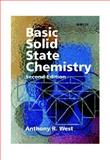 Basic Solid State Chemistry, West, Anthony R., 0471987565