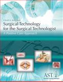 Surgical Technology for the Surgical Technologist : A Positive Care Approach, Association of Surgical Technologists, 1111037566