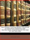 The Oxford Ten-Year Book, , 1147397562