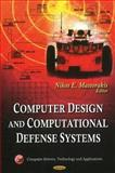 Computer Design and Computational Defense Systems, Nikos E. Mastorakis, 1611227569