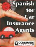 Spanish for Car Insurance Agents, Slick, Sam, 1888467568