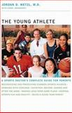 The Young Athlete, Jordan D. Metzl and Carol Shookhoff, 0316607568