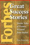 Forbesr Great Success Stories, Alan Farnham, 1118057562