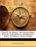 Traité de Droit International Public Européen and Américain, Paul Pradier-Fodéré, 1141417561