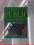 Introducing Public Administration, Shafritz, Jay M. and Russell, E. W., 0321097564