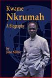 Kwame Nkrumah : A Biography, Milne, June, 0901787566