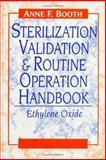 Sterilization Validation and Routine Operation Handbook : Ethylene Oxide, Anne F. Booth, 1566767563