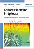 Seizure Prediction in Epilepsy : From Basic Mechanisms to Clinical Applications, , 3527407561
