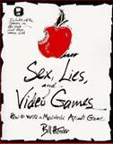 Sex Lies Video Games, Hensler, Bill, 0201407574