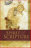 Spirit and Scripture : Exploring a Pneumatic Hermeneutic, , 0567057577