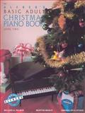Alfred's Basic Adult Piano Course, Christmas Book, Level 2, Willard A. Palmer and Morton Manus, 0739007572
