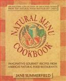 Natural Menu Cookbook, Jane Summerfield, 0895297574