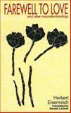 Farewell to Love and Other Misunderstandings, Herbert Eisenreich, 0929497570