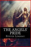 The Angels' Pride, Steven Lindsay, 1490497579