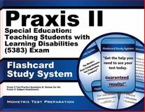 Praxis II Special Education Teaching Students with Learning Disabilities (0383) Exam Flashcard Study System : Praxis II Test Practice Questions and Review for the Praxis II - Subject Assessments, Praxis II Exam Secrets Test Prep Team, 1610727576