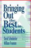 Bringing Out the Best in Students : How Legendary Teachers Motivate Kids, Scheidecker, David and Freeman, William, 0803967578