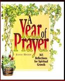 A Year of Prayer, Jeanne Hinton, 0806627573