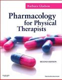 Pharmacology for Rehabilitation Professionals, Barbara Gladson PhD  PT  OTR, 1437707572