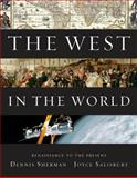 The West in the World, Renaissance to Present, Sherman, Dennis and Salisbury, Joyce, 007736757X